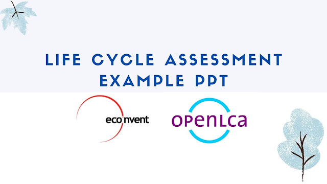 Life cycle assessment example ppt