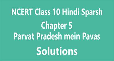 Chapter 5 Parvat Pradesh mein Pavas