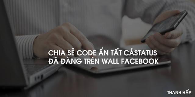 Code Xóa All Stt Đã Đăng Trên Wall