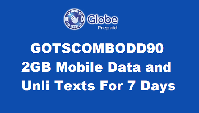 GOTSCOMBODD90 : Get 2GB Mobile Data and Unli All Net Texts For 7 Days