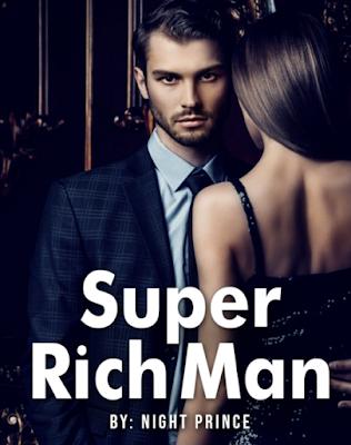 Novel Super Rich Man Karya Night Prince Full Episode