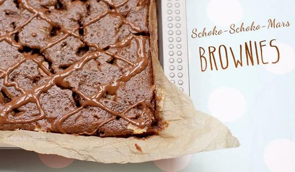 Aentschies Blog Schoko Schoko Mars Brownies