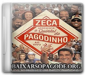 CD Zeca Pagodinho - Quintal do Zeca - Áudio DVD (2012)
