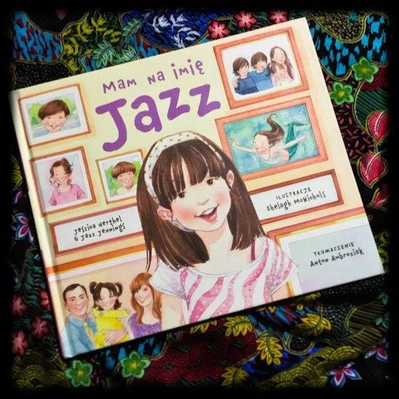 """""""Mam na imię Jazz"""", czyli o trudnych sprawach w prosty sposób"""