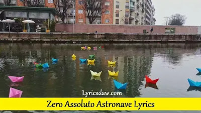 Zero Assoluto Astronave Lyrics