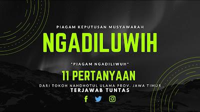 Piagam Ngadiluwih Dalam Sejarah Wahidiyah Seperti Apakah Isinya