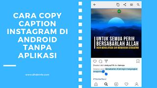 Cara Copy Caption Instagram di Android Tanpa Aplikasi