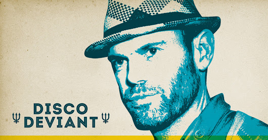 Disco Deviant: Bank Holiday Special with Joey Negro & Pablo Contraband - SUN 1st May, Brighton