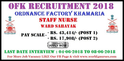 OFK Recruitment 2018 Staff Nurse, Ward Sahayak Posts