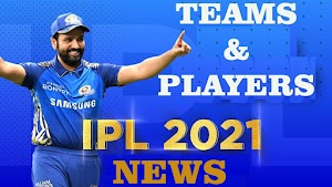 Ipl 2021 New Update about teams and players. Cricket Update