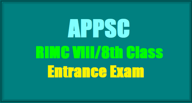 APPSC,RIMC VIII 8th Class Entrance Exam, RIMC Admissions