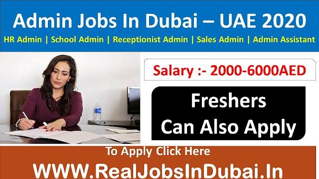 Admin Jobs In Dubai , Abu Dhabi & Sharjah - UAE 2020