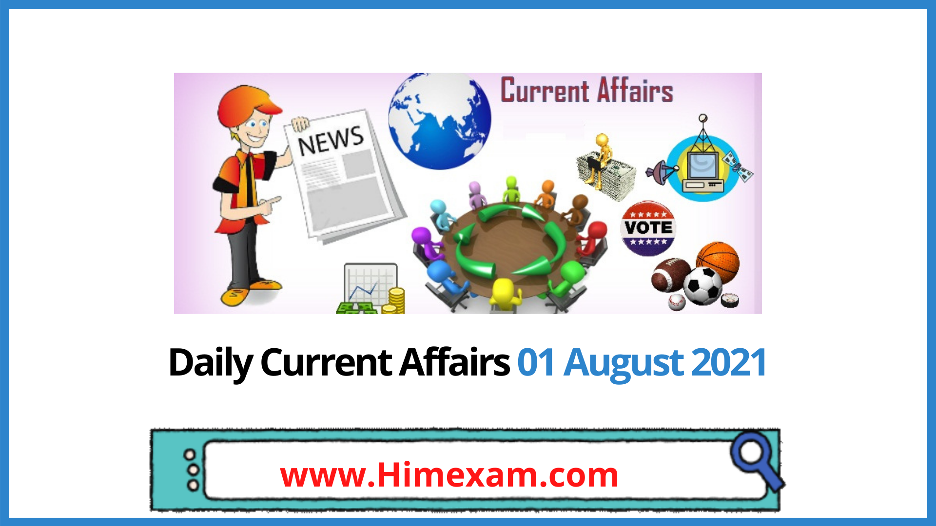 Daily Current Affairs 01 August 2021