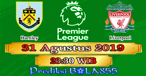 Prediksi Bola855 Burnley vs Liverpool 31 Agustus 2019
