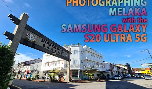 Galaxy S20 Ultra 5G Camera Review Malaysia