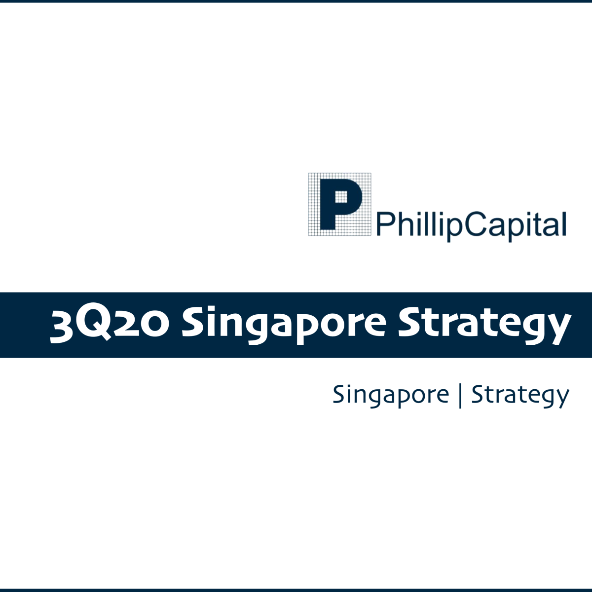 Phillip 3Q20 Singapore Strategy - Phillip Securities Research | SGinvestors.io