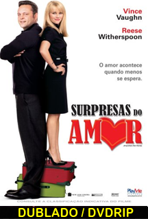 Assistir Surpresas do Amor Dublado (2009)