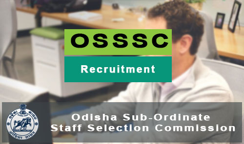 osssc recruitment 2017-2018 - www-osssc-gov-in