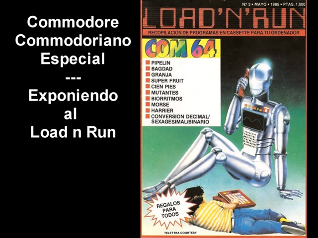 Commodore Commodoriano Especial - Exponiendo al LOAD'N'RUN Nro.3