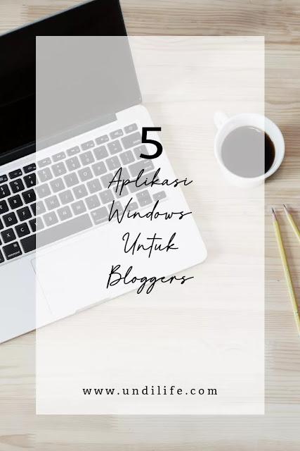 5 aplikasi windows terbaik untuk bloggers
