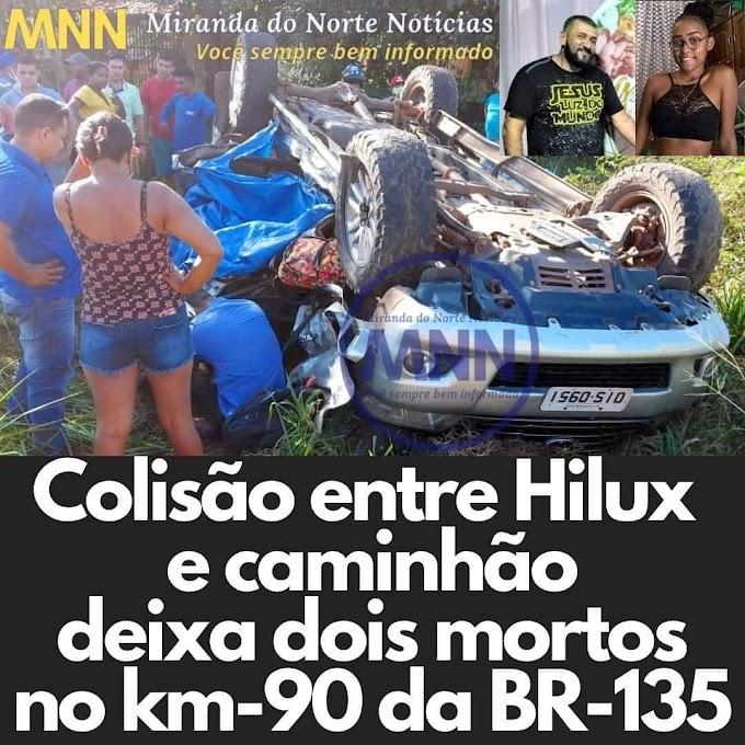 Colisão entre Hilux e caminhão deixa duas pessoas mortas na BR-135 no Maranhão