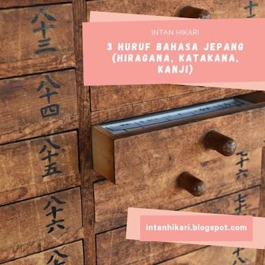 Huruf Bahasa Jepang (Hiragana, Katakana, dan Kanji)