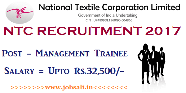 NTC Management Trainee Recruitment 2017, National Textile Corporation Recruitment 2017, NTC Vacancy