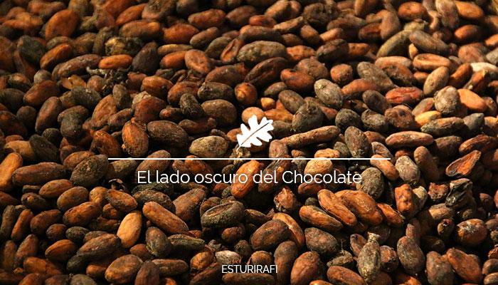 El lado oscuro del chocolate