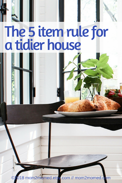 Mom2MomEd Blog: The 5 item rule for a tidier house