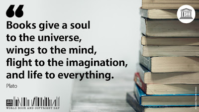 "Quote from Plato: ""Books give a soul to the universe, wings to the mind, flight to the imagination, and life to everything."""