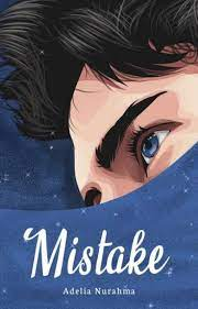 Download Novel Mistake by Adelia Nurahma PDF