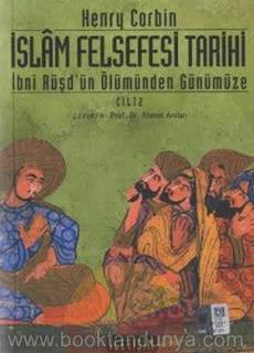 Henry Corbin - İslam Felsefesi Tarihi 2 (İbni Rüşd'ün Ölümünden Günümüze)