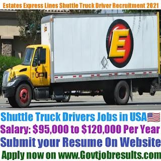 Estates Express Lines Shuttle Truck Driver Recruitment 2021-22