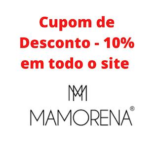 Cupom de Desconto Mamorena - 10% em todo o site