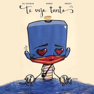 Dj Caique – Te vejo Tanto (feat. Konai, Deezy)
