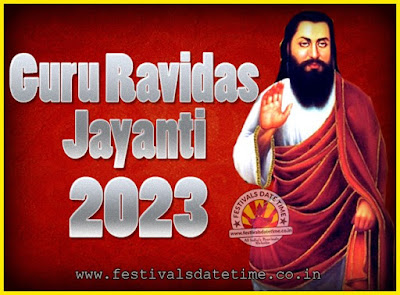 2023 Guru Ravidas Jayanti Date & Time, 2023 Ravidas Jayanti Calendar
