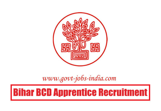 Bihar BCD Apprentice Recruitment 2020 – 115 Graduate & Diploma Apprentice Vacancy – Last Date 31 May 2020