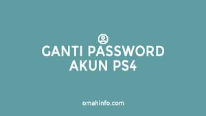 cara mereset password akun PS4 Anda