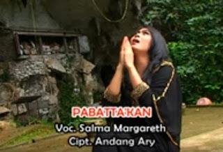 Lagu Kedukaan Pabatta'kan (Salma Margareth)