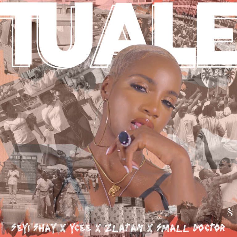 "Seyi Shay – ""Tuale"" ft. Ycee, Zlatan, Small Doctor #Arewapublisize"