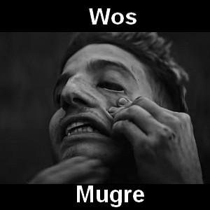 Wos - Mugre