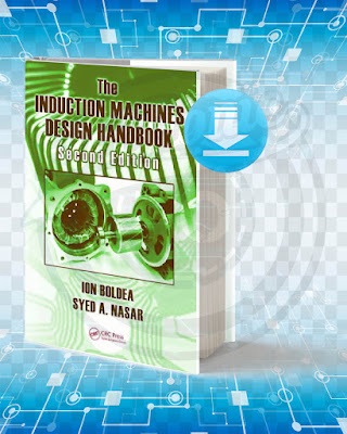 Free Book The Induction Machines Design Handbook pdf.