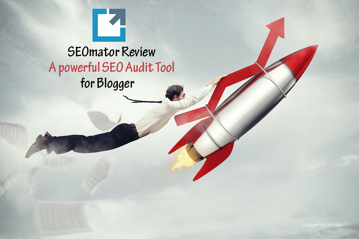 Seomator: The Best powerful SEO Audit Tool for Blogger