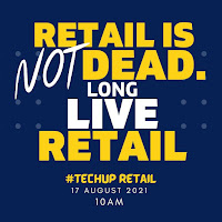 Retail is NOT Dead. TechUp Retail Webinar [8.17.2021]
