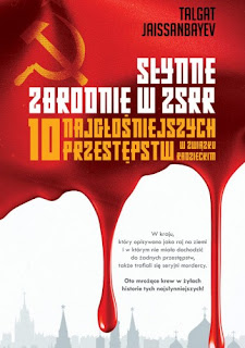 Słynne zbrodnie w ZSRR. 10 najgłośniejszych przestępstw w Związku Radzieckim - Talgat Jaissanbayev