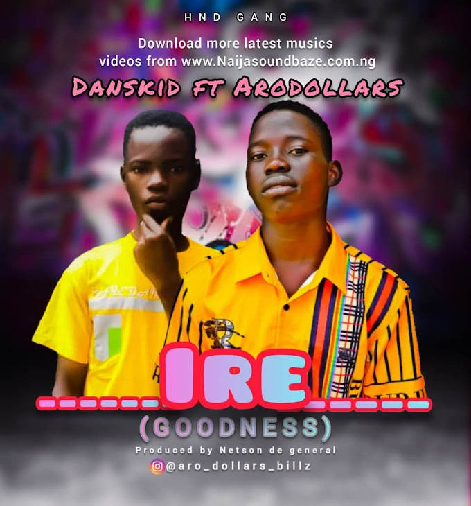 Danskid ft Aro Dollars IRE