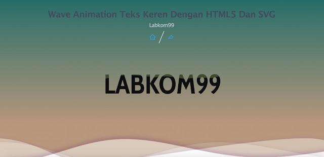 Wave Animation Teks Keren Dengan HTML5 Dan SVG