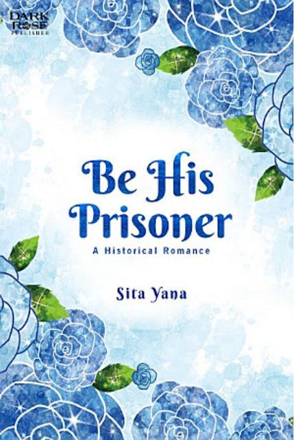 Be His Prisoner by Sita Yana Pdf