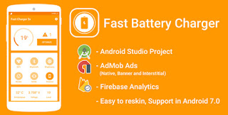 CodeCanyon - Fast Battery Charger 5x & Battery Saver with Admob Ads + Google Analytics + Firebase Integration Free