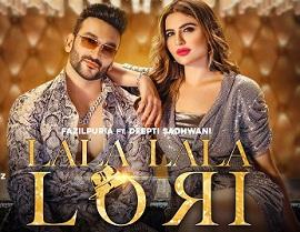 Lala Lala Lori Lyrics in English - Fazilpuria & Afsana Khan